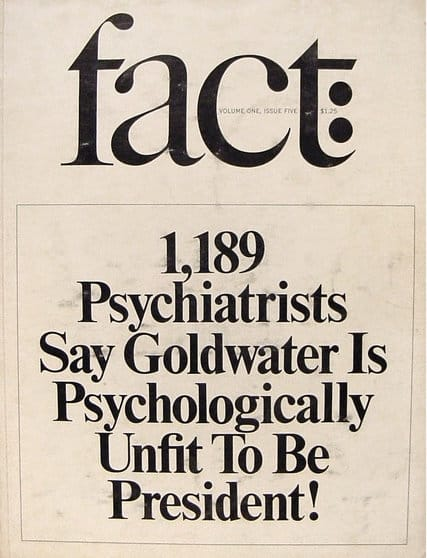 The cover of fact magazine from 1964 that led to adoption of the Goldwater Rule