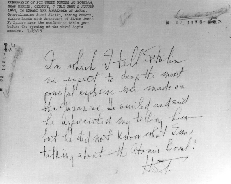 The Potsdam Conference - July 24th 1945 - Truman's description of his conversation with Stalin on July 24th (incorrectly noted as July 19th)
